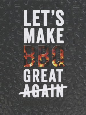 Let's make BBQ great again cover