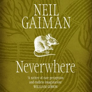 Neverwhere ~ Neil Gaiman cover